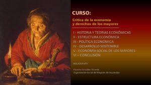 I - HISTORIA Y TEORÍAS ECONÓMICAS II - ESTRUCTURA ECONÓMICA III - POLÍTICA ECONÓMICA IV - DESARROLLO SOSTENIBLE V - ECONOMÍA SOCIAL DE LOS MAYORES VI – CONCLUSIÓN